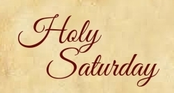 Holy Saturday 2017