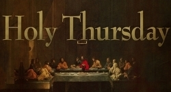 Holy Thursday 2019